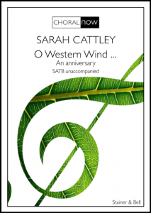 The front cover of O Western Wind, with the Choral Now image, a green treble clef patterned like a leaf